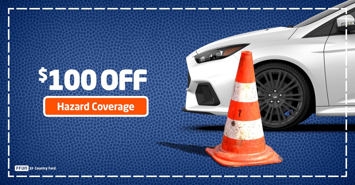 $100 Off Roadside Hazard Coverage